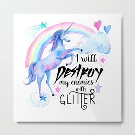 Destroy With Unicorn Glitter Metal Print