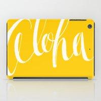 aloha iPad Cases featuring Aloha by Kailah O.