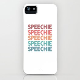 Speechie SLP Speech Language Pathology iPhone Case