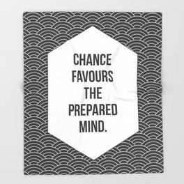 Chance Favours the Prepared Mind Throw Blanket
