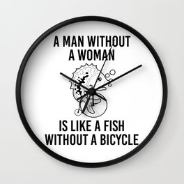 Man without Woman Fish Without Bicycle Wall Clock