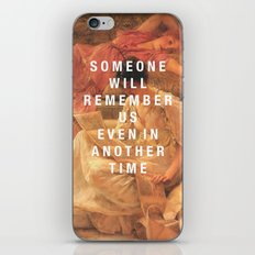 someone will remember us iPhone Skin