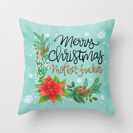 Pretty Sweary Holidays: Merry Christmas Mf'er Throw Pillow