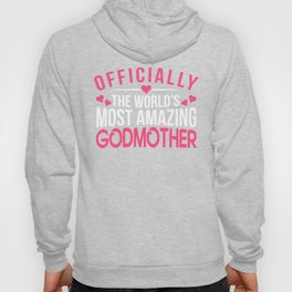 Officially Amazing Godmother Mothers Day Gift Idea Hoody