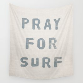 Pray For Surf (Linen) Wall Tapestry