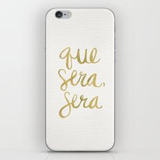 Whatever Will Be, Will Be (Gold Ink) iPhone & iPod Skin