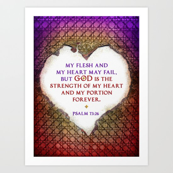 The Strength of My Heart Art Print