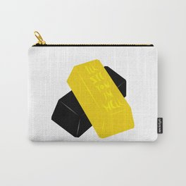 You're Solid Gold Carry-All Pouch