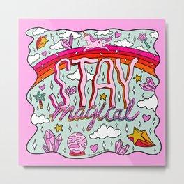Stay Magical Metal Print