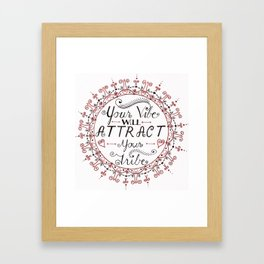'Your Vibe Will Attract Your Tribe' Quote Mandala Red Framed Art Print