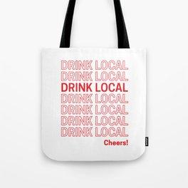 Drink Local (Bodega Bag Repeat) Tote Bag
