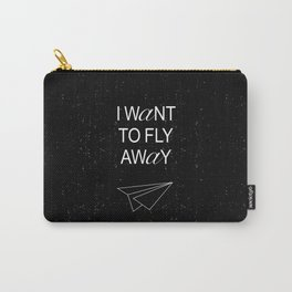 I WANT TO BLACK AND WHITE Carry-All Pouch