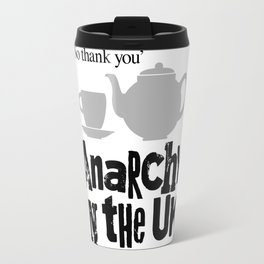 No tea? Anarchy in the UK Travel Mug