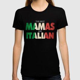 Funny Italian Mama Gift Best Mamas Are Italian Flag T-shirt
