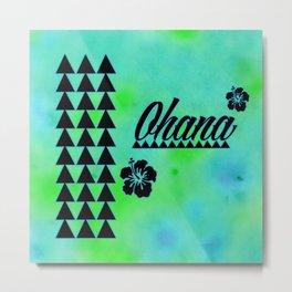 My Ohana Metal Print