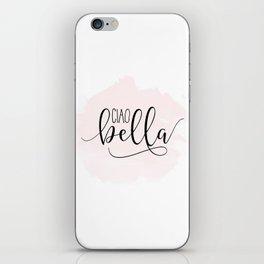 CIAO BELLA DESIGN, Ciao Bella Wall Art,Spanish Quote,Spanish Decor,Spanish Gifts,Modern Decor iPhone Skin