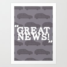 Great News Art Print