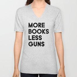 More Books Less Guns Unisex V-Neck