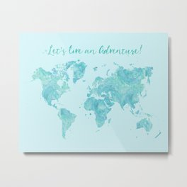 Let's live an adventure world map Metal Print