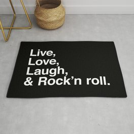 Live Love Laugh and Rock and roll Rug