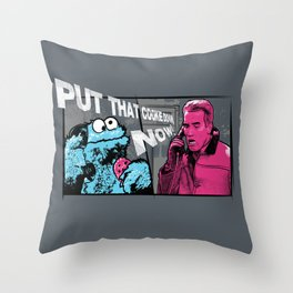 Put that cookie down! Throw Pillow