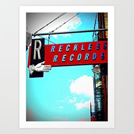 Reckless Records ~ chicago sign Art Print