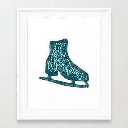 I'd rather be figure skating Framed Art Print