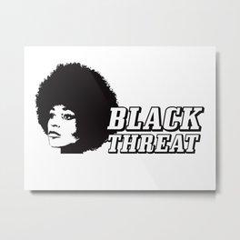 Black Threat Metal Print