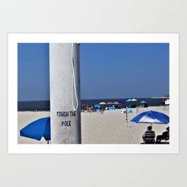 Touch  the Pole Art Print