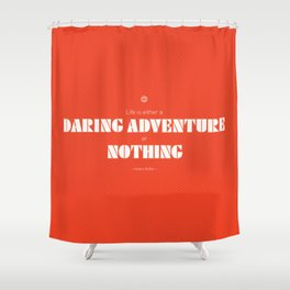 Daring Adventure Shower Curtain