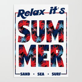 Relax It's Summer Poster