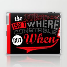 The Question isn't Where, but When! Laptop & iPad Skin