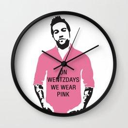 On Wentzdays we Wear Pink Wall Clock