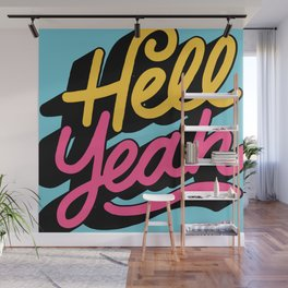 hell yeah 002 x typography Wall Mural