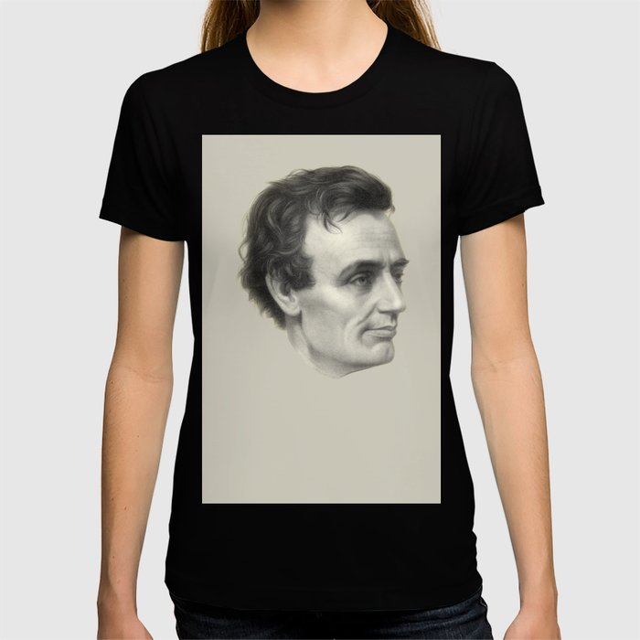 Abraham Lincoln Without Beard, 1860 T-shirt