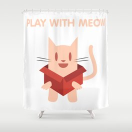 Play with Meow Shower Curtain