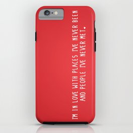 Places & People I've never met ♡ iPhone Case