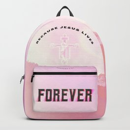 Hebrews 7:24 - Because Jesus Lives Forever Backpack