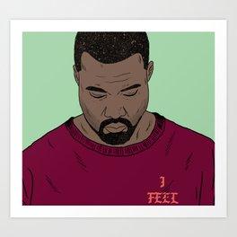 I Feel Like Pablo Art Print