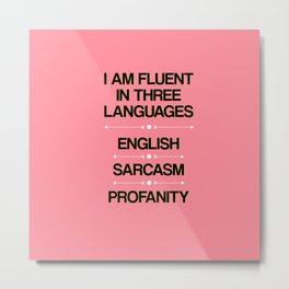 Language Proficiency Metal Print