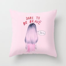 Dare to be Brave Throw Pillow