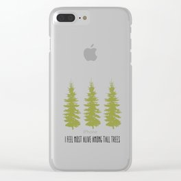 TALL TREES. Clear iPhone Case