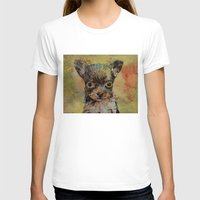 chihuahua T-shirts featuring Chihuahua by Michael Creese