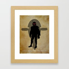 The Bounty Hunter Framed Art Print