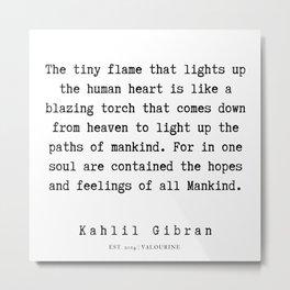 101   | Kahlil Gibran Quotes | 190701 Metal Print