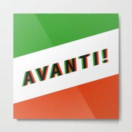 AVANTI! - Square - Living Hell Metal Print