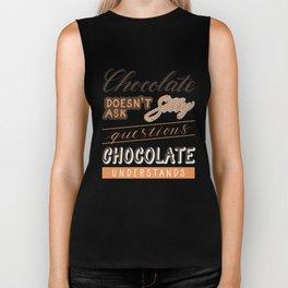 Chocolate understands Biker Tank