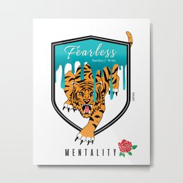 Fearless Mentality with shield Metal Print