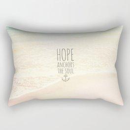 HOPE ANCHORS THE SOUL  Rectangular Pillow