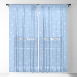 I Smell Snow Sheer Curtain